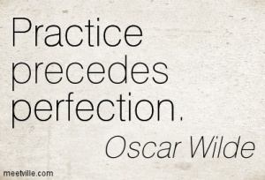 Quotation-Oscar-Wilde-practice-perfection