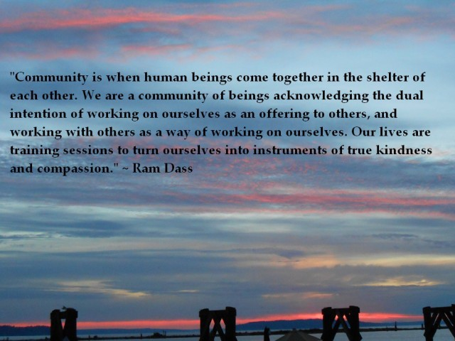 Photo © 2013 Corina L. Ravenscraft Quote by Ram Dass